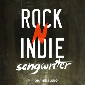 Big Fish Audio Rock N Indie Songwriter
