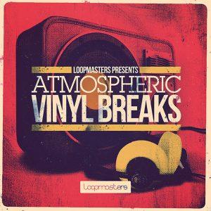 Loopmasters Atmospheric Vinyl Breaks