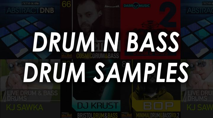 Best Drum and Bass Sample Packs – Top 9 Kits