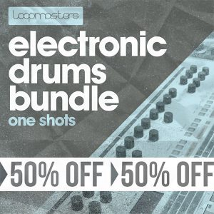 Loopmasters Electronic Drums Bundle