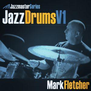 Loopmasters - Jazz Drums Vol1 - Mark Fletcher