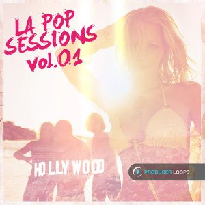 Producer-Loops LA Pop Sessions Vol 01