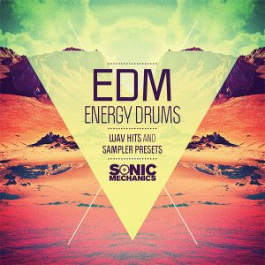 Sonic Mechanics EDM Energy Drums Sample Pack