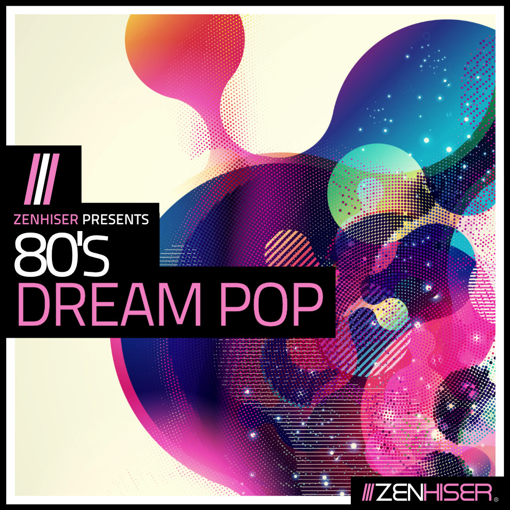 Zenhiser - 80_s Dream Pop