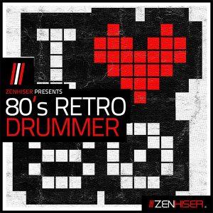 Zenhiser 80s Retro Drummer