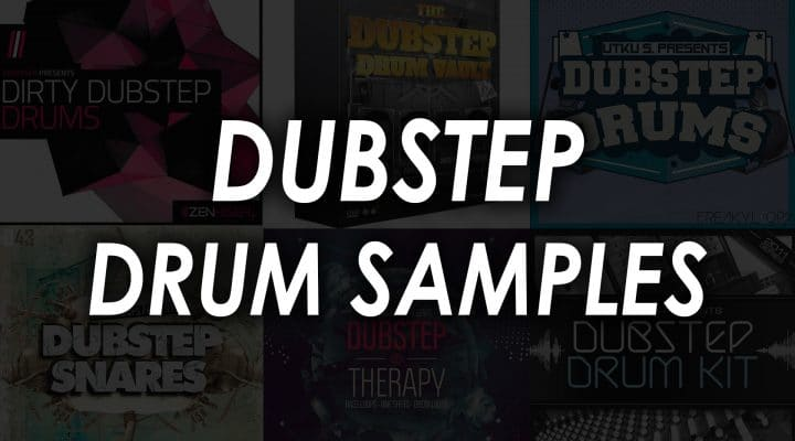 6 Best Dubstep Drum Sample Packs