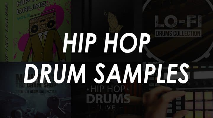 Best Hip Hop Drum Samples – Top 9 Kits
