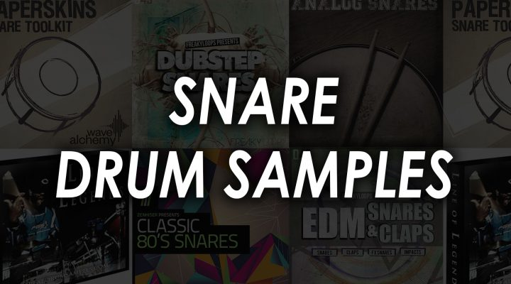 Best Snare Drum Samples – Top 7 Kits