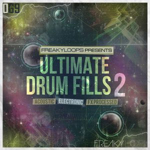 Feaky Loops Ultimate Drum Fills 2
