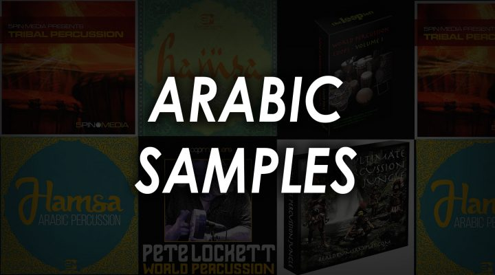 The Best Arabic Drum Samples, Percussion & Drum Loops